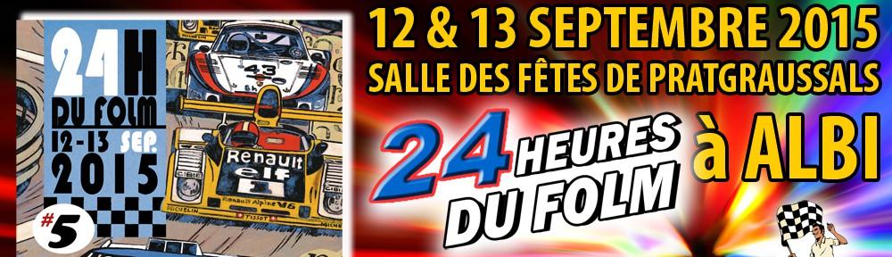 24 HEURES DU FOLM – ALBI 2015